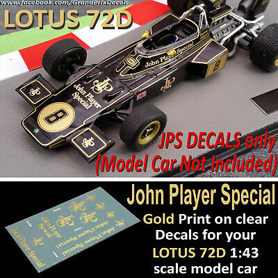 Formula 1 car collection LOTUS 72D John Player Special water slide DECALS 1:43