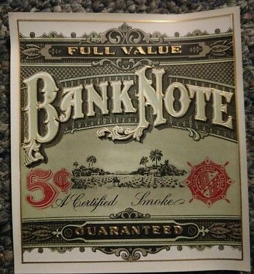 """Banknote currency 1930's original  outer cigar box label  """"A Certified Smoke"""""""