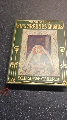 Circa 1905 Stories Of King Arthur's Knights Illustrated By Katherine Cameron