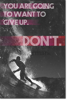 "Surfing Motivational Poster 03 ""DON'T give up..."" Art Print Motivation Quote"