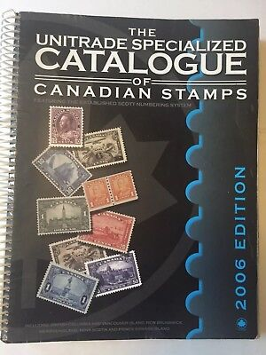 Unitrade Specialized Catalogue of Canadian Stamps 2006