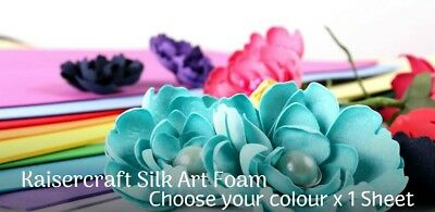 FLOWER MAKING - KAISERCRAFT SILK ART FOAM A4 - CHOOSE YOUR COLOUR x 1 Sheet