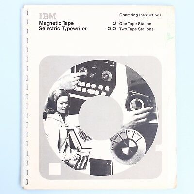 IBM Magnetic Tape Selectric Typewriter 1&2 Tape Stations Operating Instructions