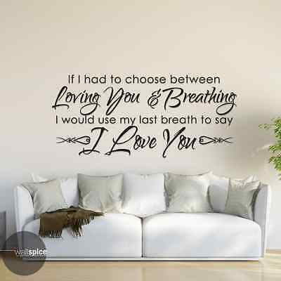 Had To Choose Loving You & Breathing Choose Love You Vinyl Wall Decal Sticker