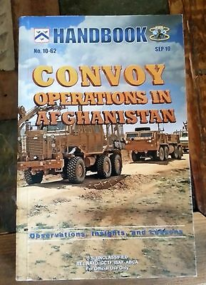 Convoy Operations In Afghanistan Handbook Ft. Leavenworth No. 10-62 Soft Cover