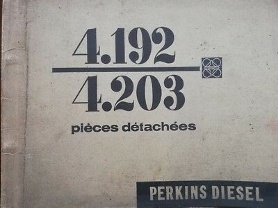 Rare ! Catalogue PIECES DETACHEES moteur DIESEL PERKINS types 4.192 - 4.203