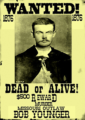 Old West Wanted Posters Outlaw Younger Dalton James Reward Bank Rob Train