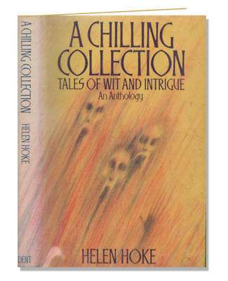 A Chilling Collection: Tales of Wit and Intrigue, Hoke HB 1980 Ghosts 0460069888