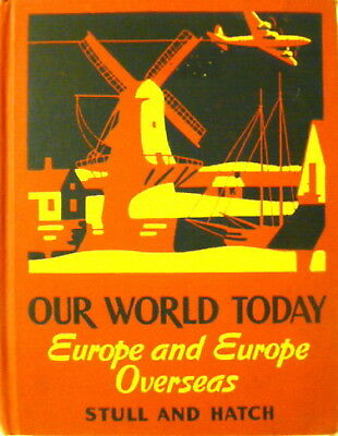 1948 Children's Textbook Our World Today Europe And Europe Overseas Stull Hatch