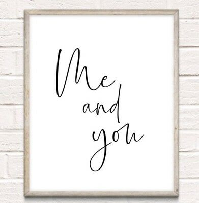 Me & You Print Poster Couple Love Bedroom Unframed Home Quote Gift