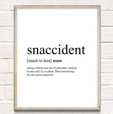 Snaccident Definition Typography Print Poster Funny Kitchen Unframed Home Quote