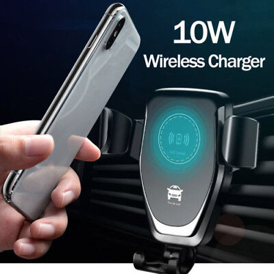 10W QI Wireless Fast Charger Car Mount Holder Stand For iPhone XS Max Samsung`S9