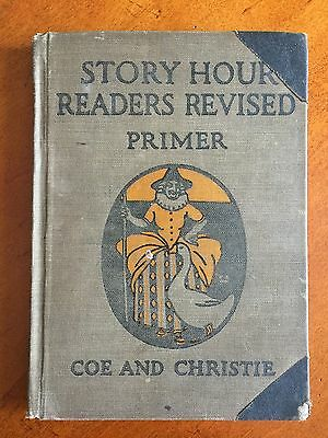 Story Hour Readers Revised Primer by Ida Coe and Alice Christie Dillon HC