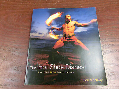 The Hot Shoe Diaries  Big Light from Small Flashes   Joe McNally