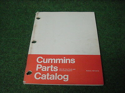 cummins parts catalog manual nh nt truck and fire pump engines bulletin  967150-b