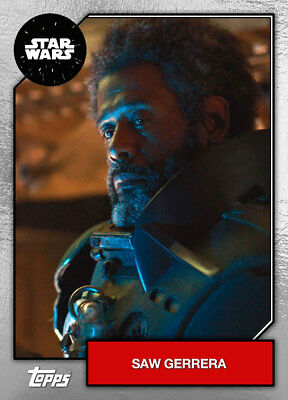 Topps Star Wars Card Trader 2019 Base SILVER Saw Gerrera [DIGITAL] 250cc