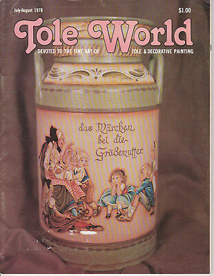 TOLE WORLD MAGAZINE - July-Aug 1978 - Very Good - Tole and Decorative Painting