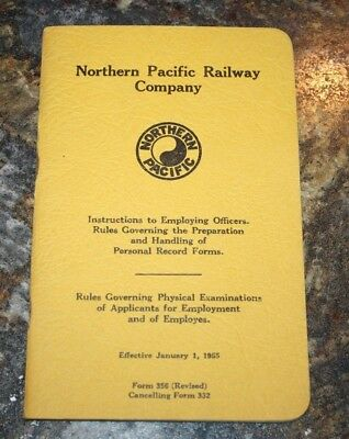 """Northern Pacific Railway  """" Instructions to Employing Officers""""  1955 booklet"""