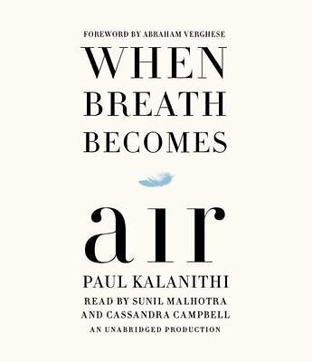 WHEN BREATH BECOMES AIR  BY PAUL KALNITHI CD Unabridged * FREE EXPRESS SHIPPING