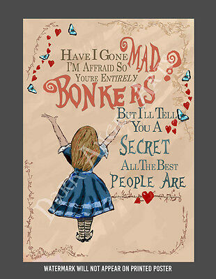 Alice in Wonderland Bonkers Poster | Sizes A4 to A0 UK Seller| E001