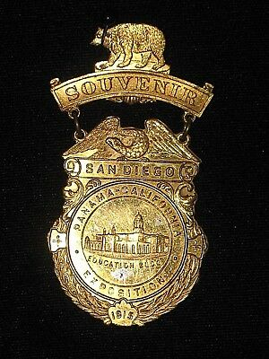 1915 Panama Pacific Exposition Badge / Pin - San Diego