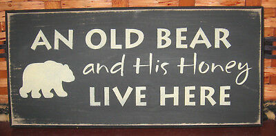 """PRIMITIVE  COUNTRY AN OLD BEAR AND HIS HONEY LIVE HERE 12""""  fall SIGN"""