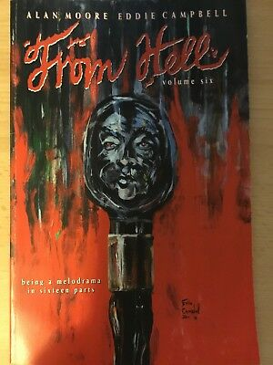 From Hell 6: by Alan Moore and Eddie Campbell. 1st print,