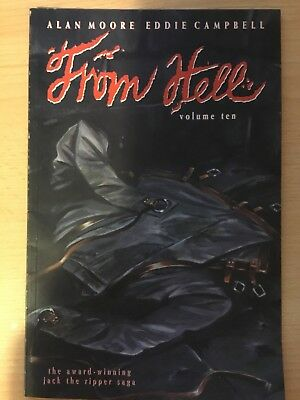 From Hell 10: by Alan Moore and Eddie Campbell. 1st print,