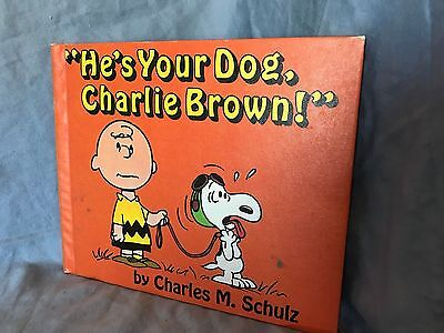Peanuts He's Your Dog Charlie Brown Hardcover 1963 Snoopy HC 1st Edition First