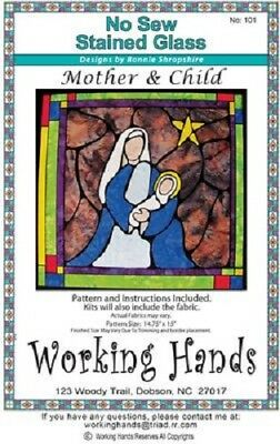 NO SEW STAINED GLASS MOTHER & CHILD QUILT QUILTING PATTERN, From Working Hands