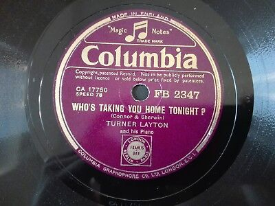78obrotów Turner Layton - Who's Taking You.../ Over The Rainbow Columbia FB2347