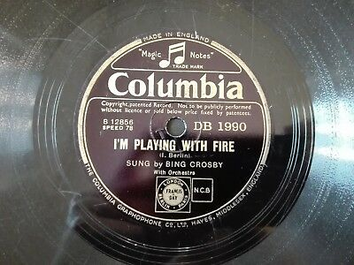 78obrotów Bing Crosby - I'm Playing With Fire / Here Lies Love Columbia DB1990
