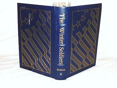 Easton Press The Winter Soldiers by Richard M. Ketchum Military History
