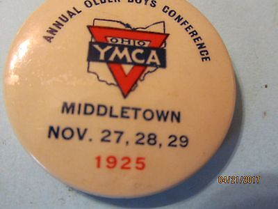 Vintage YMCA Ohio 22nd 1925 Annual Older Boys Conference Middletown, Ohio Button
