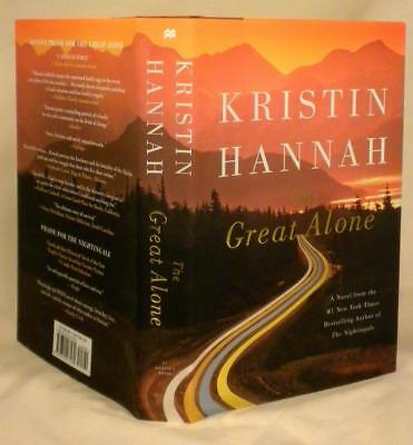 THE GREAT ALONE, Kristin Hannah, SIGNED, 1st/1st, New