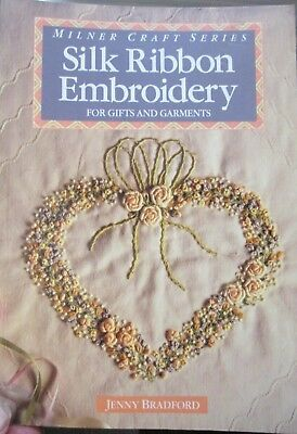 Jenny Bradford Milner Craft Series Silk Ribbon Embroidery pb. 1990