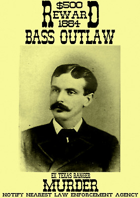 Old West Wanted Poster Bass Outlaw  Western Cowboy Gunfighter Reward