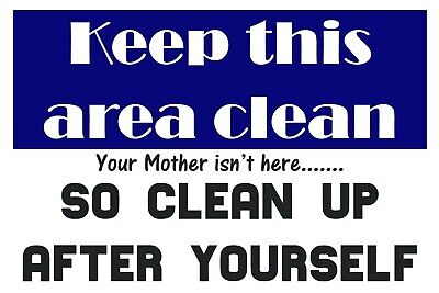 Keep Clean Funny Humorous Metal Sign, garage, shed, workshop, man cave, office