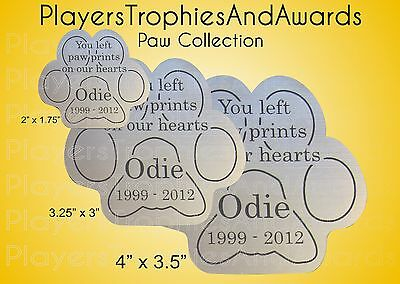 Paw Shape PET LOSS MEMORIAL thin plastic Name Plate CUSTOM laser ENGRAVED sign