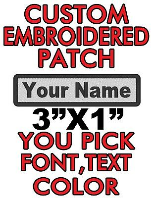 """Custom Embroidered 3""""x1"""" patch. you pick color/font/text  biker,work,name tag!!!"""
