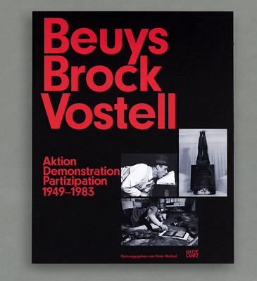 Beuys Brock Vostell Aktion Demonstration Partizipation 1949–1983