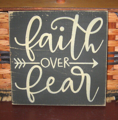 Primitive  Country Faith Over Fear Sm Sq Sign