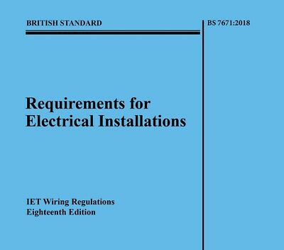 Requirements For Electrical Installations 9781785611704 Bs7671:2018 Big Blue Iet