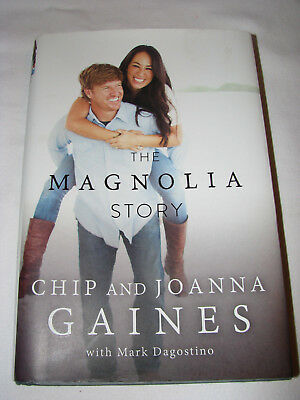 The Magnolia Story By Joanna Gaines Chip Gaines 737 Picclick
