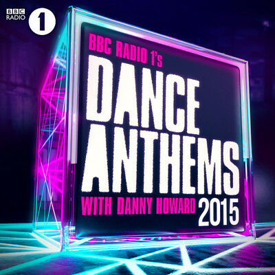Danny Howard, BBC Radio 1's Dance Anthems,  2015, 3 x CD, MOSCD400