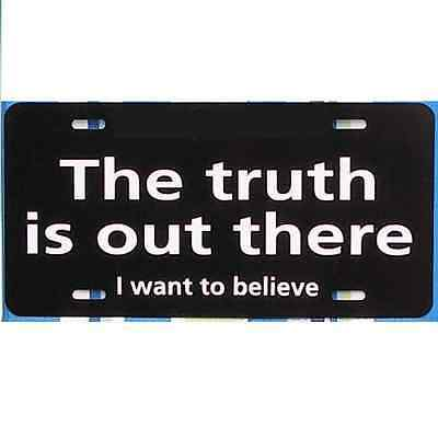 X-files Inspired THE TRUTH IS OUT THERE car tag license plate!