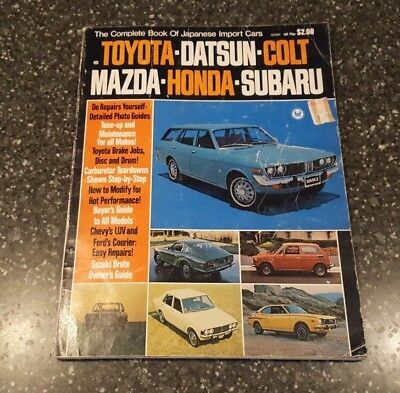 The Complete Book of Japanese Import Cars 1972 Buyer Guide Service Repair Manual