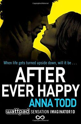 After Ever Happy by Anna Todd New Paperback / softback Book