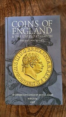Spink Coins of England and the United Kingdom 2017 52nd Edition Pre-Decimal