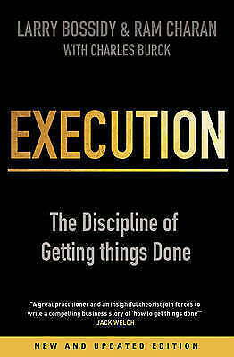 Execution: The Discipline of Getting Things Done by Larry Bossidy, Ram...